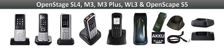 Unify OpenStage SL4, M3, WL3 & OpenScape S5 DECT WLAN phones & accessories